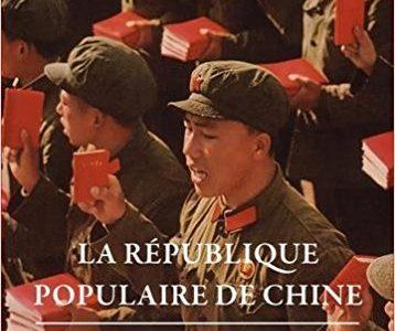 La République populaire de Chine depuis 1949