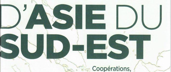 Mers d'Asie du Sud-Est Coopérations, intégration et sécurité